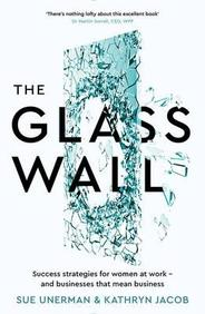 Glass Wall : Success Strategies For Women At Work