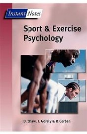 Instant Notes Sport & Exercise Psychology
