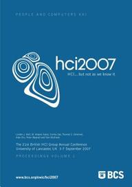 Proceedings Of Hci 2007 (Vol 1) - Hci...But Not As We Know It
