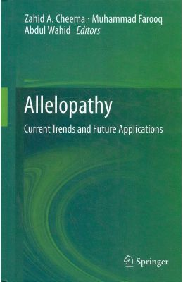 Allelopathy : Current Trends & Future Applications