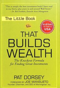 Little Book That Builds Wealth: The Knockout Formula For Finding Great Investments