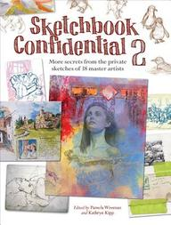 Sketchbook Confidential 2 : More Secrets From The Private Sketches Of 38 Master Artists