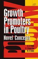 Growth Promoters In Poultry Novel Concepts