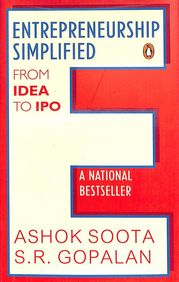 Entrepreneurship Simplified : From Idea To Ipo