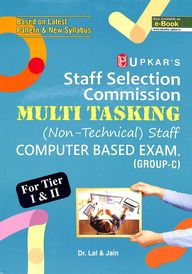 Upkars Staff Selection Commission Multi Tasking Non Technical Staff Recruitment Exam Group C
