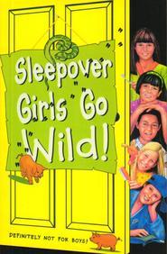 Sleepover Girls Go Wild 40