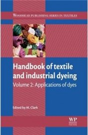 Handbook Of Textile & Industrial Dyeing Vol 2      Applications Of Dyes
