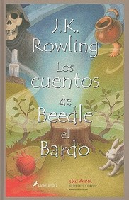 Cuentos De Beedle El Bardo / The Tales Of Beedle The Bard (Spanish Edition)