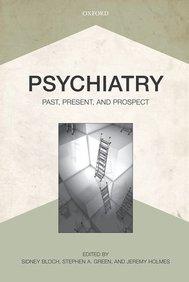 Psychiatric Past Present & Prospect