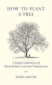 How to Plant a Tree: A Simple Celebration of Trees & Tree-Planting Ceremonies price comparison at Flipkart, Amazon, Crossword, Uread, Bookadda, Landmark, Homeshop18