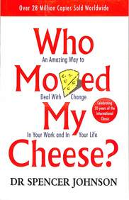 Who Moved My Cheese? : An Amazing Way to Deal with Change in Your Work and in Your Life price comparison at Flipkart, Amazon, Crossword, Uread, Bookadda, Landmark, Homeshop18