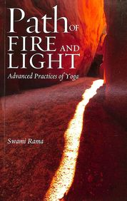 Path Of Fire & Light Advanced Practices Of Yoga
