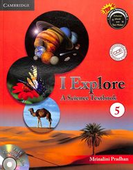 I Explore A Science Textbook 5 W/Cd : Cce Cbse