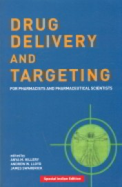 Drug Delivery & Targeting For Pharmacists & Pharmaceutical Scientists