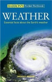 Weather : Essential Facts About The Earths Weather Pocket Factbook
