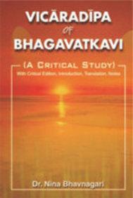 Vicaradipa Of Bhagavatkavi
