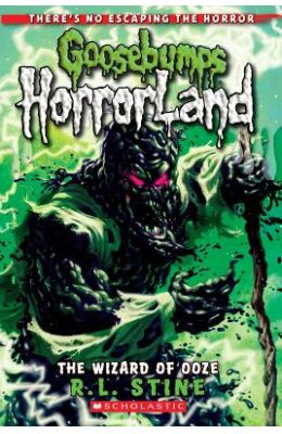 Wizard Of Ooze 17 : Goosebumps Horrorland