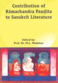 Contribution Of Ramachandra Pandita To Sanskrit Literature
