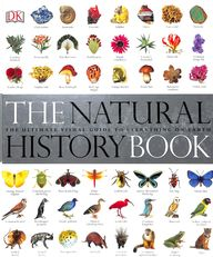 Natural History Book The Ultimate Visual Guide To Everything On Earth