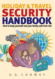 Holiday And Travel Security Handbook