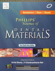 Phillips Science Of Dental Materials: South Asia   Edition