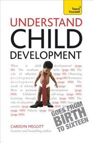Understand Child Development (Teach Yourself)