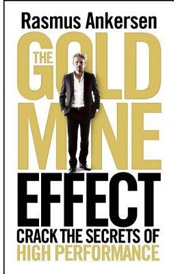 The Gold Mine Effect: Unlocking the Essence of World Class Performance