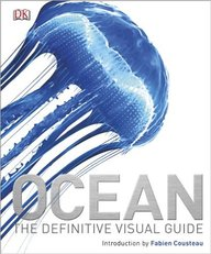 Ocean : The Definitive Visual Guide