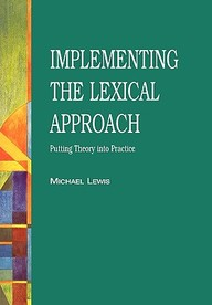 The Lexical Approach: The State Of Elt And A Way Forward (Language Teaching Publications)