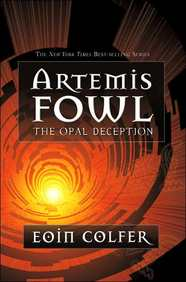 Artemis Fowl; The Opal Deception