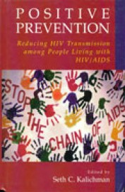 Positive Prevention : Reducing Hiv Transmission Among People Living With Hiv/Aids