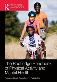 Routledge Handbook Of Physical Activity & Mental Health