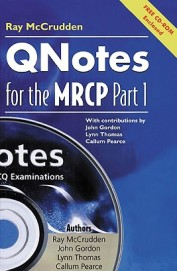 Qnotes For The Mrcp Part 1 - W/Cd Rom