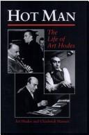 Hot Man: The Life Of Art Hodes (Bayou Jazz Lives S..