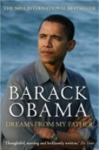 Barack Obama: Dreams From My Father (A Story Of Ra..