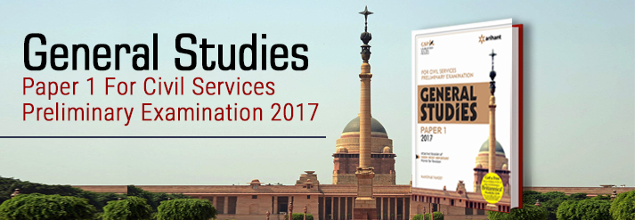 General Studies Paper 1 For Civil Services Preliminary Examination 2017