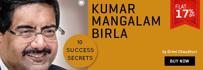 KUMAR MANGALAM BIRLA : 10 SUCCESS SECRETS