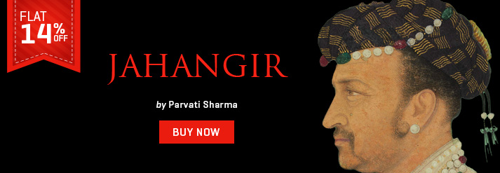 JAHANGIR : AN INTIMATE PORTRAIT OF GREAT MUGHAL