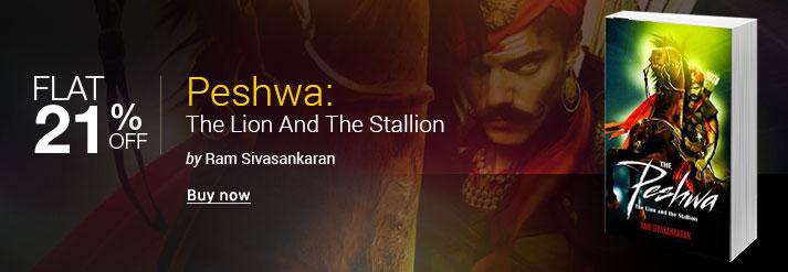 Peshwa : The Lion And The Stallion