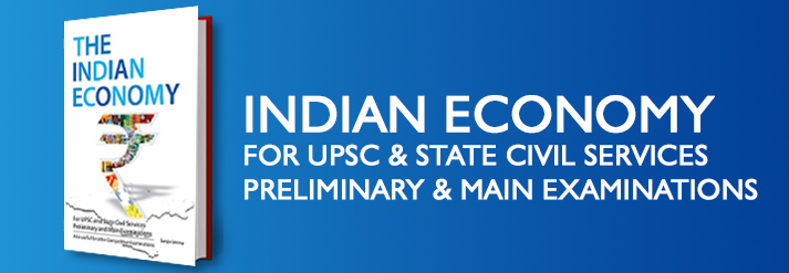 Indian Economy For Upsc & State Civil Services Preliminary & Main Examinations