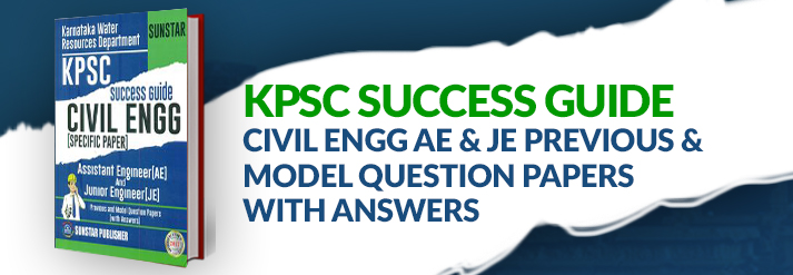 Kpsc Success Guide Civil Engg Ae & Je Previous & Model Question Papers With Answers