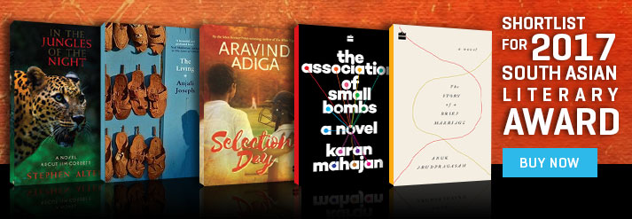 SHORTLIST FOR 2017 SOUTH ASIAN LITERARY AWARD