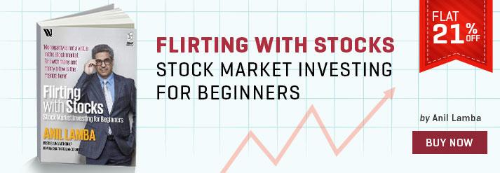 FLIRTING WITH STOCKS : STOCK MARKET INVESTING FOR BEGINNERS