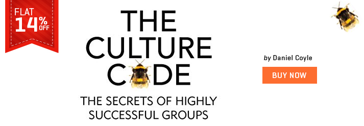 CULTURE CODE : THE SECRETS OF HIGHLY SUCCESSFUL GROUPS