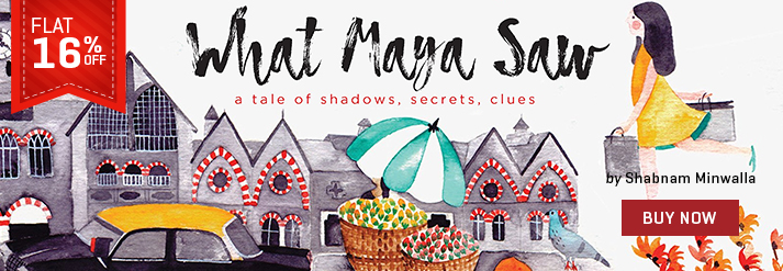 WHAT MAYA SAW : A TALE OF SHADOWS SECRETS AND CLUES