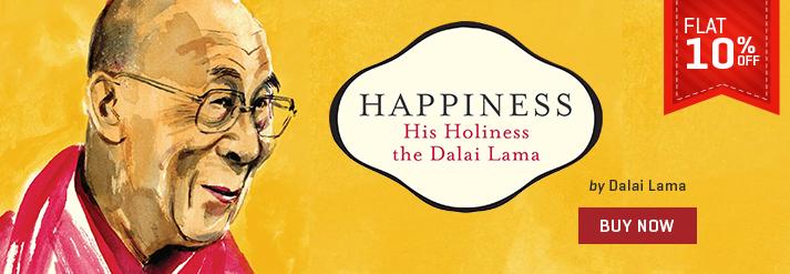 Happiness : His Holiness The Dalai Lama