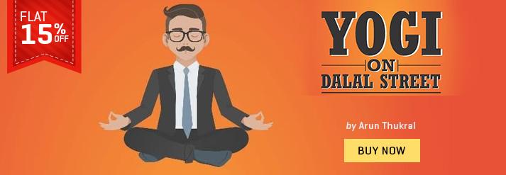 YOGI ON DALAL STREETANCIENT WISDOM FOR THE MODERN DAY INVESTOR