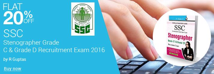 Ssc Stenographer Grade C & Grade D Recruitment Exam 2016 : Code R 1292