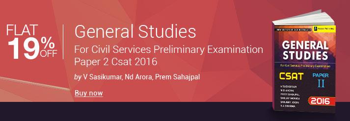 General Studies For Civil Services Preliminary Examination Paper 2 Csat 2016