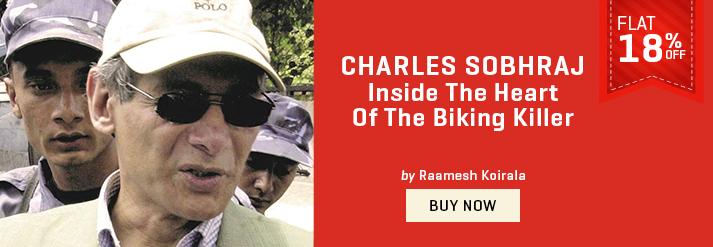 CHARLES SOBHRAJ : INSIDE THE HEART OF THE BIKING KILLER